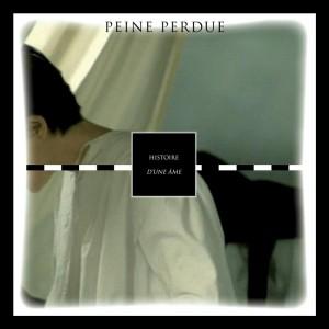 Peine Perdue - Histoire d'une Ame
