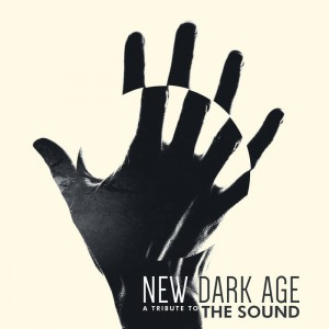 New Dark Age, A Tribute to The Sound