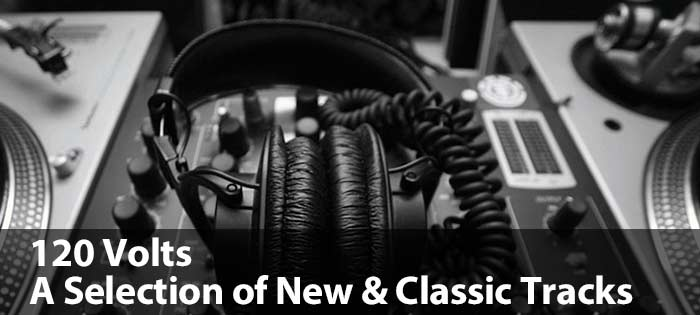 120 Volts A Selection of New & Classic Tracks