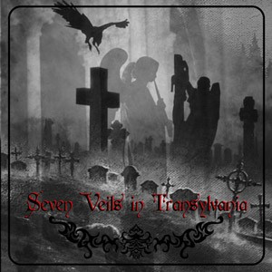 Seven Veils In Transylvania (Compilation)