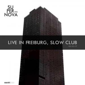Supernova 1006 - Live in Freiburg, Slow Club
