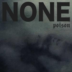 None - Poison