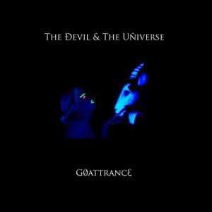The Devil & The Universe - G 0 A T T R A N C 3
