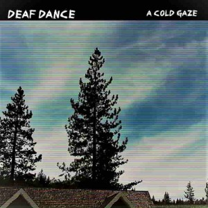 Deaf Dance - A Cold Gaze