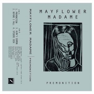 Mayflower Madame - Premonition EP
