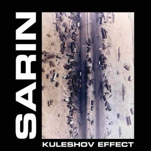 Sarin - Kuleshov Effect