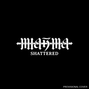 Miazma - Shattered