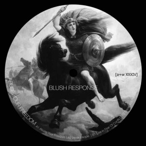 Blush Response - Abuse Your Freedom