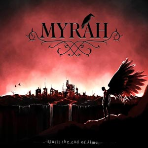 Myrah - Until the End of Time