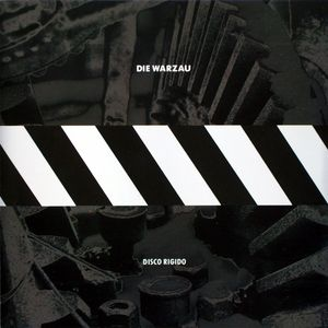 Die Warzau - Disco Rigido