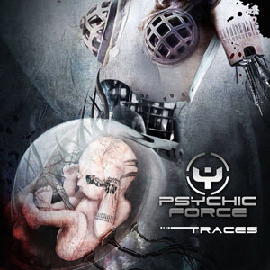 The Psychic Force - Traces