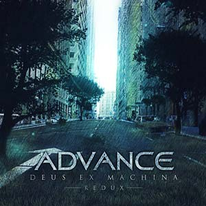 Advance - Deus Ex Machina Redux