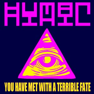 Human Nihil - You Have Met With A Terrible Fate