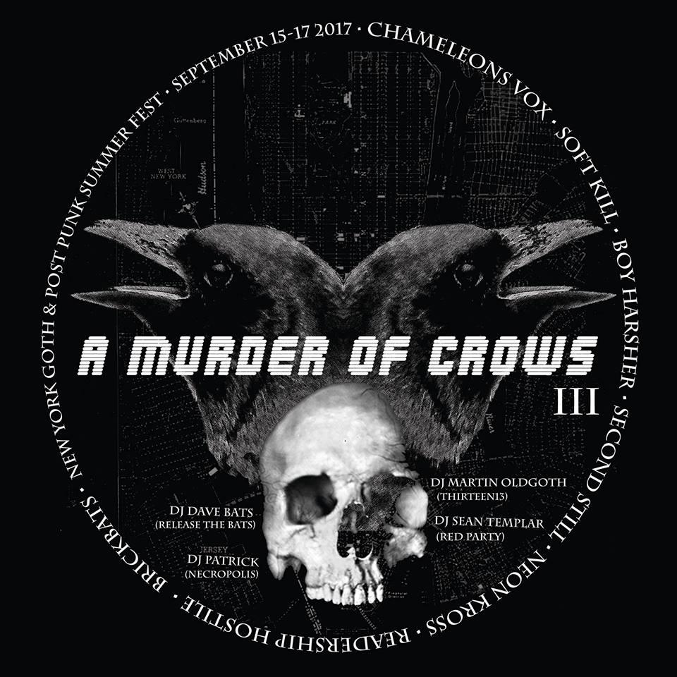 A Murder of Crows NYC Goth & Post-punk Festival