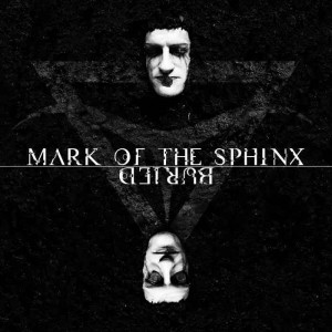 Mark of the Sphinx - Buried