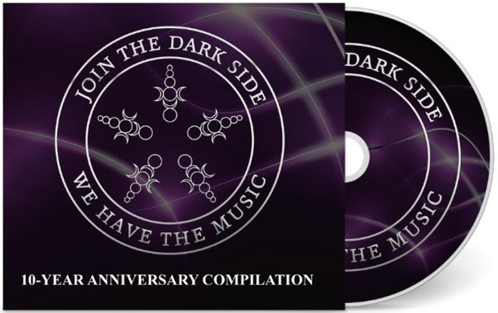 Join the dark side, we have the music! (10-Year Anniversary Compilation)