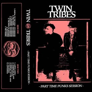 Twin Tribes - Part Time Punks Session