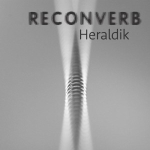 Reconverb - Heraldik