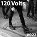 120 Volts #022 New & Classic EBM Industrial Darkwave Post-Punk