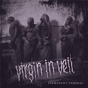 Virgin in Veil - Permanent Funeral