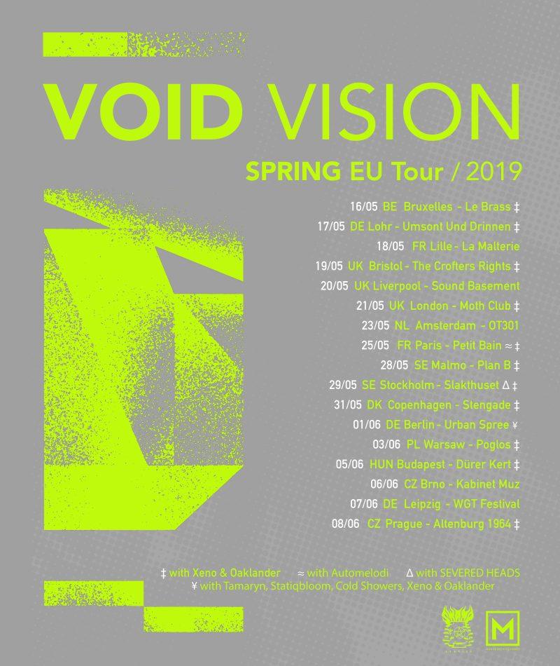Void Vision Spring EU Tour 2019