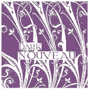 Dark Nouveau - Various Artists