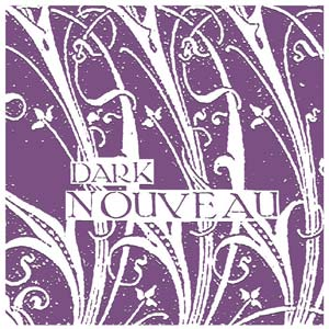 Dark Nouveau - Various Artists