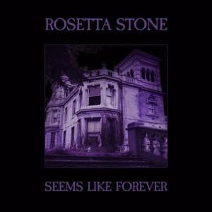 Rosetta Stone - Seems Like Forever