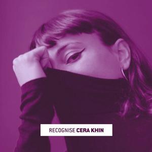 Recognise - Cera Khin