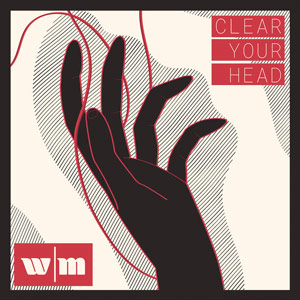 White Mansion - Clear Your Head