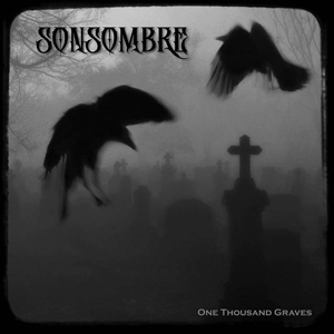 Sonsombre - One Thousand Graves