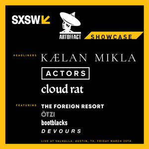 Artoffact Records SXSW 2020 Showcase