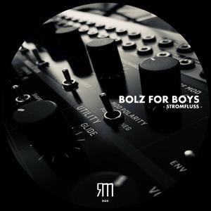 Bolz For Boys - Stromfluss