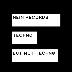 Nein Records - Techno But Not Techno 2