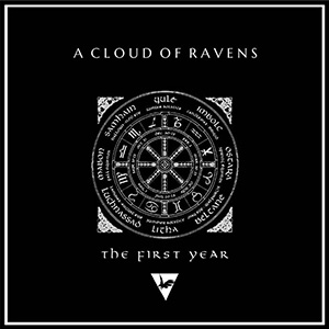 A Cloud Of Ravens - The First Year