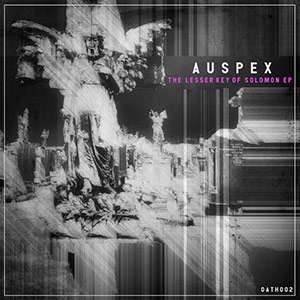 Auspex - The Lesser Key Of Solomon EP