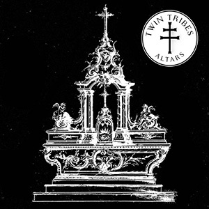 Twin Tribes - Altars