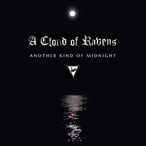 A Cloud of Ravens - Another Kind of Midnight