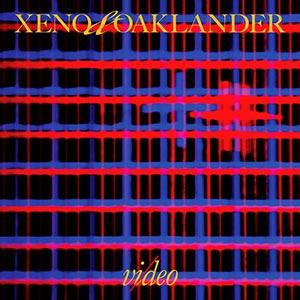 Xeno & Oaklander - Vi/deo